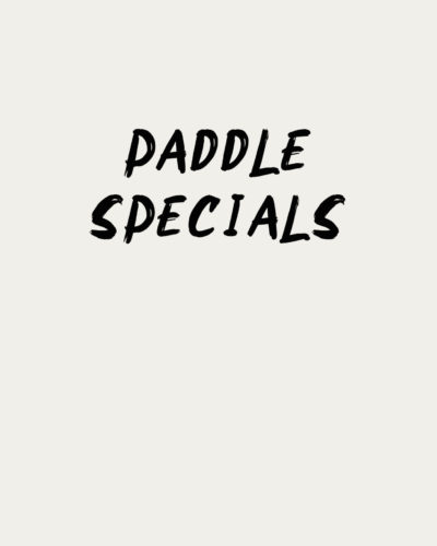 Paddle Specials